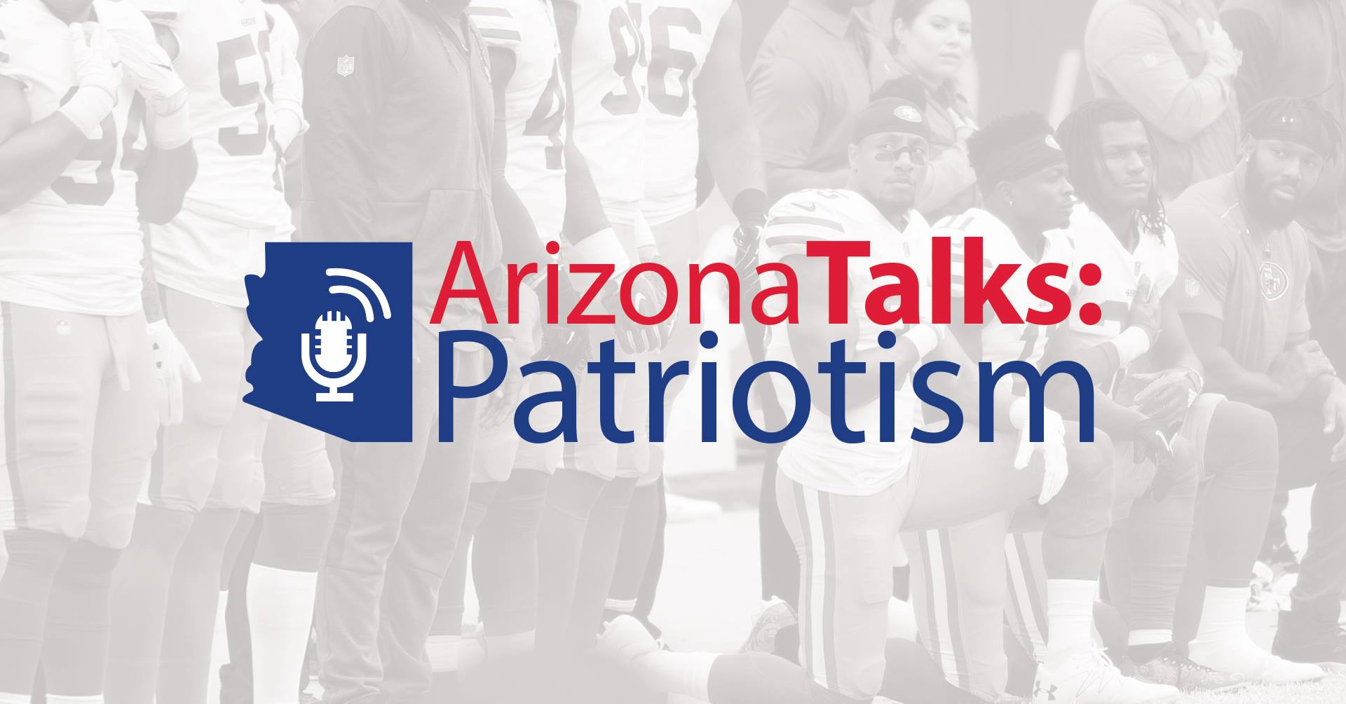 Arizona Talks: Patriotism
